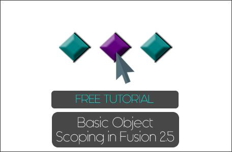 Object Scoping Tutorial Fusion 2.5