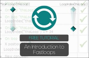 Clickteam Fusion 2.5 Fastloops Tutorial