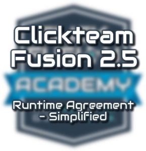 Clickteam Fusion 2.5 Runtime License Agreement