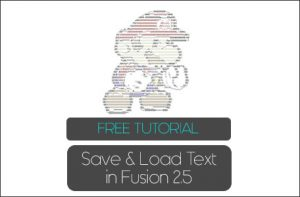 How to Save and Load Text in Fusion 2.5