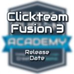 Clickteam Fusion 3 Release Date