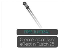 Creating a Car Skid effect in Fusion 2.5