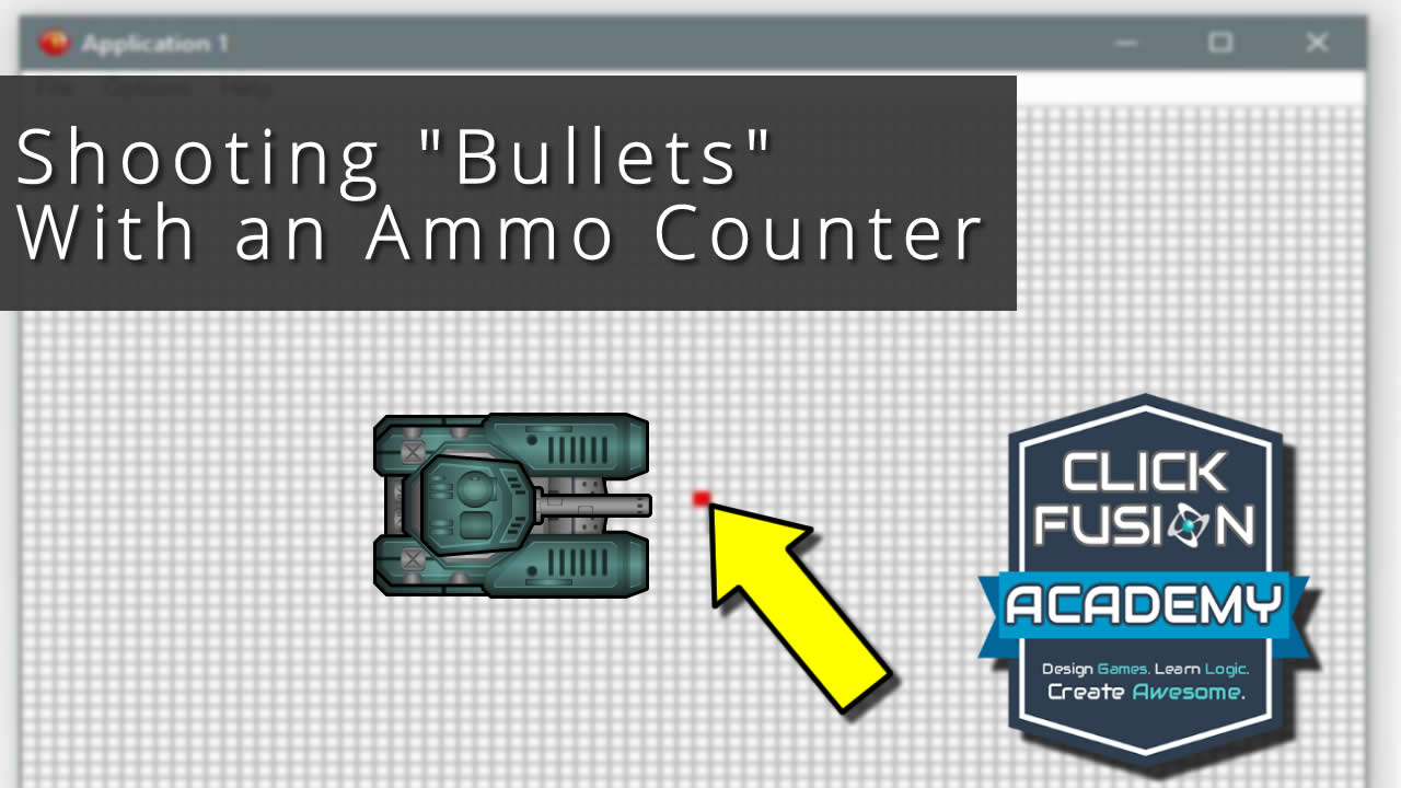 Shooting Bullets from a Tank with Ammo – Free Fusion 2.5 Tutorial